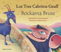 Bockarna Bruse / Los Tres Cabritos Gruff (svenska och spanska)
