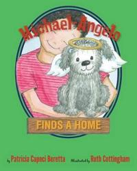 Michael-Angelo Finds a Home