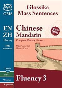 Chinese Mandarin Fluency 3: Glossika Mass Sentences