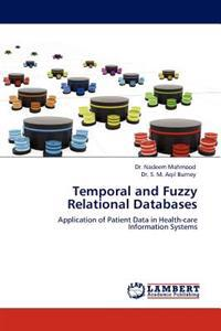 Temporal and Fuzzy Relational Databases