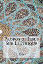 Propos de Jesus Sur L?ethique