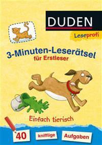 Leseprofi - 3-Minuten-Leserätsel für Erstleser: Einfach tierisch