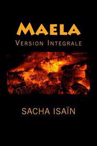 Maela: Version Integrale