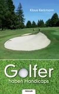 Golfer haben Handicaps