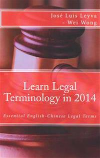 Learn Legal Terminology in 2014: Essential English-Chinese Legal Terms