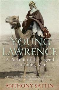 Young lawrence - a portrait of the legend as a young man