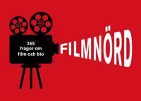 Filmnörd : 265 frågor för filmälskare