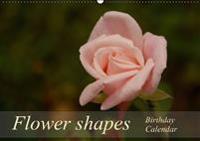 Flower shapes / Birthday Calendar / UK-Version (Wall Calendar perpetual DIN A2 Landscape)