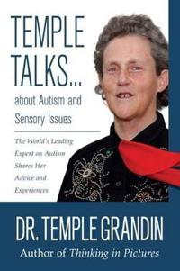 Temple Talks....About Autism and Sensory Issues