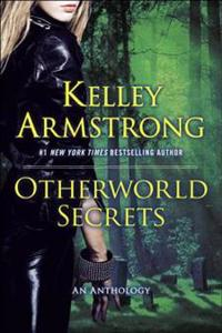 Otherworld Secrets: An Anthology
