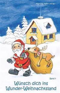 Wünsch dich ins Wunder-Weihnachtsland 07