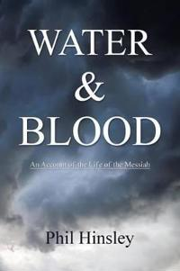 Water & Blood