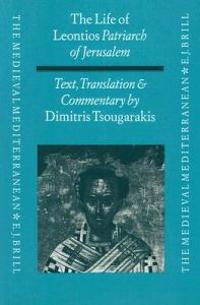 The Life of Leontios Patriarch of Jerusalem