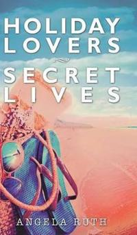 Holiday Lovers Secret Lives