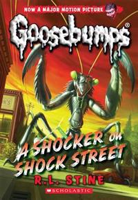 A Shocker on Shock Street (Classic Goosebumps #23)