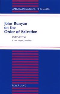 John Bunyan on the Order of Salvation