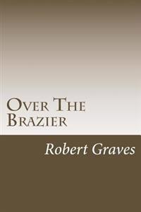 Over the Brazier