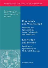 Erkenntnis Und Wissenschaft / Knowledge and Science