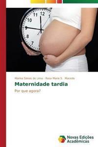 Maternidade Tardia