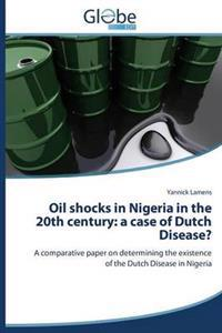 Oil Shocks in Nigeria in the 20th Century