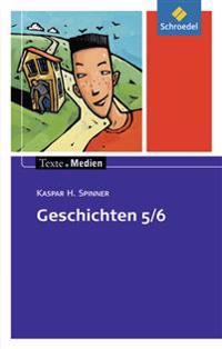 Geschichten 5 / 6: Textsammlung. Texte.Medien