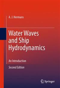 Water Waves and Ship Hydrodynamics