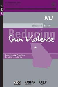 Reducing Gun Violence: Community Problem Solving in Atlanta