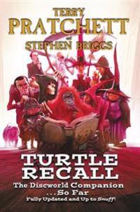 Turtle Recall: The Discworld Companion . . . So Far
