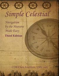 Simple Celestial: Navigation by the Heavens Made Easy