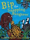 Bip the Snapping Bungaroo