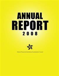 Federal Financial Institutions Examination Council Annual Report 2008