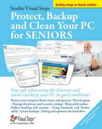Protect, Back-up and Clean Your PC for Seniors