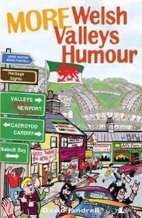 More Welsh Valleys Humour