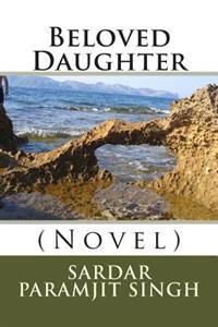 Beloved Daughter: (Novel)