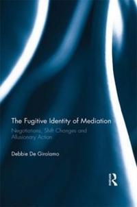 The Fugitive Identity of Mediation