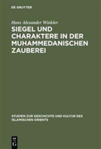 Siegel Und Charaktere in Der Muhammedanischen Zauberei