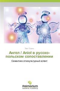 Angel / Anio V Russko-Pol'skom Sopostavlenii
