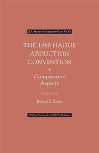 1980 hague abduction convention - comparative objectives