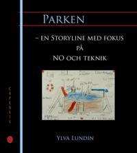 Parken  – en Storyline med fokus på NO och teknik