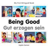 Being Good / Gut erzogen sein