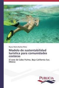 Modelo de Sustentabilidad Turistica Para Comunidades Costeras