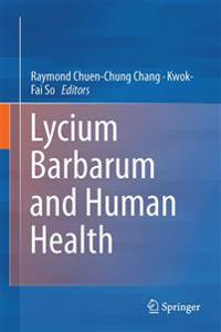 Lycium Barbarum and Human Health