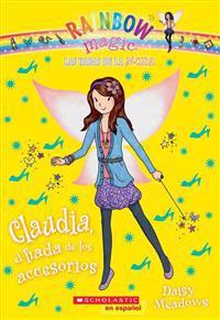 Las Hadas de la Moda #2: Claudia, El Hada de Los Accesorios