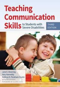 Teaching Communication Skills to Students With Severe Disabolities