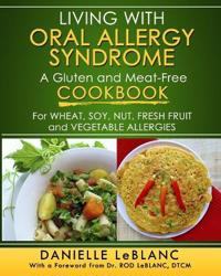 Living with Oral Allergy Syndrome