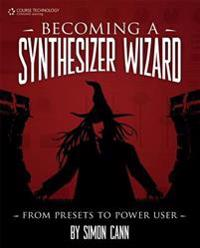 Becoming a Synthesizer Wizard