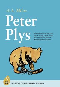 Peter Plys. De første historier om Peter Plys, Grisling og alle de andre i Hundredmeterskoven