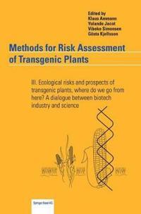 Methods for Risk Assessment of Transgenic Plants