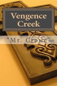 Vengence Creek