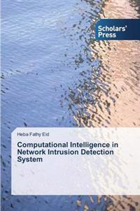 Computational Intelligence in Network Intrusion Detection System
